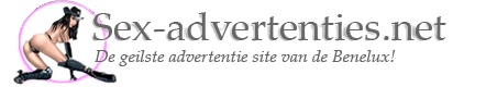 sex-advertenties.net  Gratis sex advertenties, webcamsex, escort hoeren, amateur sexcontacten en sexdates.